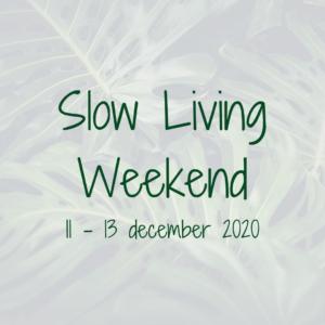 slowlivingweekend december retreat nijmegen gelderland