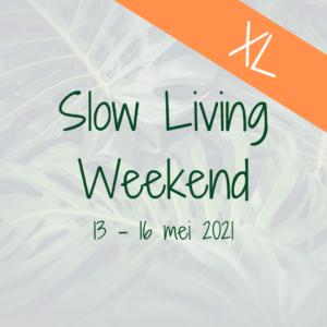 Slow Living Weekend mei 2021 mindfulness retreat retraite stilte hemelvaart