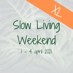 Slow Living Weekend april 2021 pasen mindfulness retreat retraite stilte paasweekend