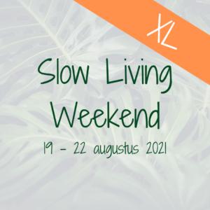 Slow Living Weekend augustus zomer 2021 mindfulness retreat retraite stilte